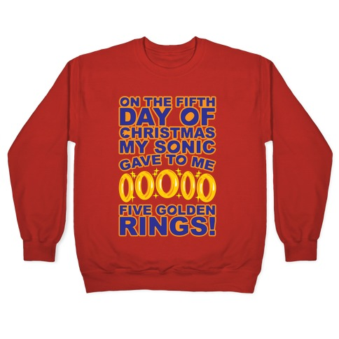 On The Fifth Day Of Christmas My Sonic Gave To Me Parody White Print Pullover
