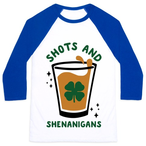 Shots and Shenanigans Baseball Tee