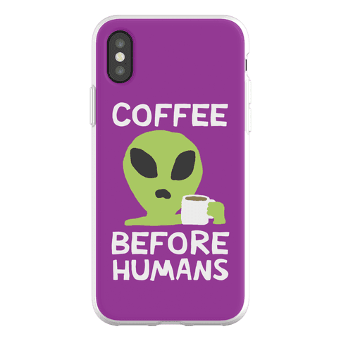 Coffee Before Humans Phone Flexi-Case