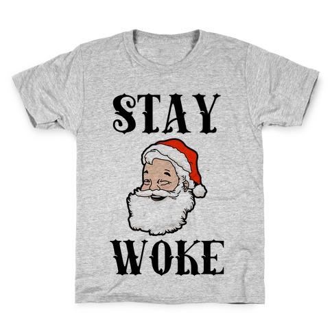 Stay Woke Santa Kids T-Shirt