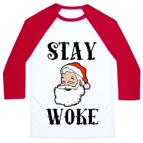 Stay Woke Santa Baseball Tee