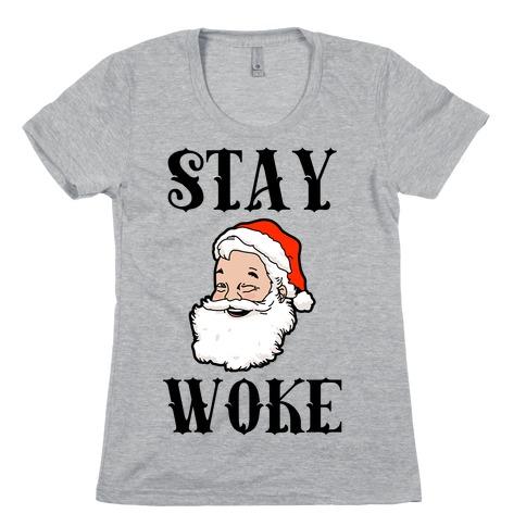 Stay Woke Santa Womens T-Shirt