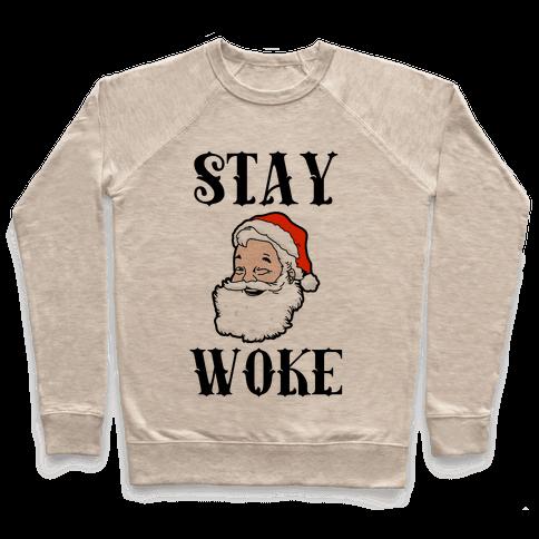 Stay Woke Santa Pullover