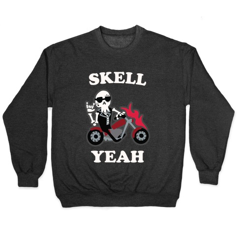 Skell Yeah! Pullover