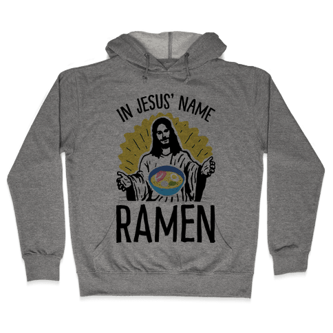 In Jesus' Name Ramen Hooded Sweatshirt