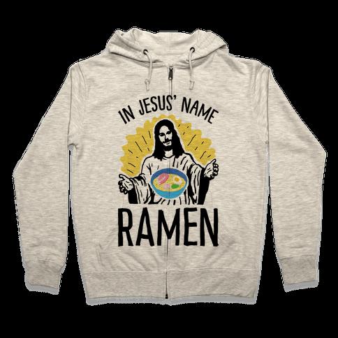 In Jesus' Name Ramen Zip Hoodie