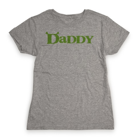 Daddy Womens T-Shirt