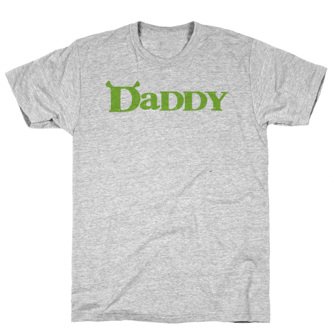 Daddy Mens/Unisex T-Shirt