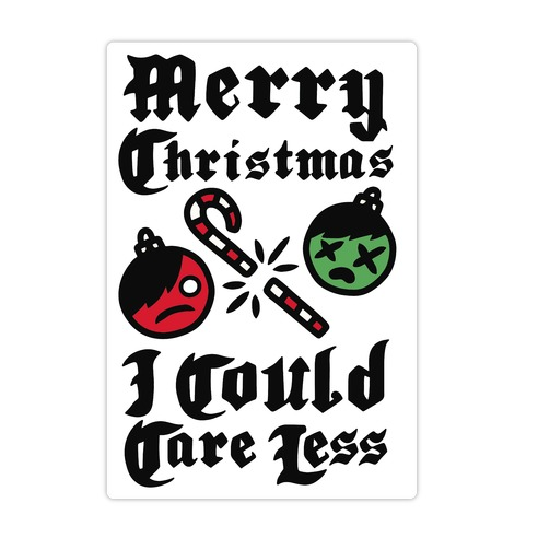 Merry Christmas, I Could Care Less Die Cut Sticker