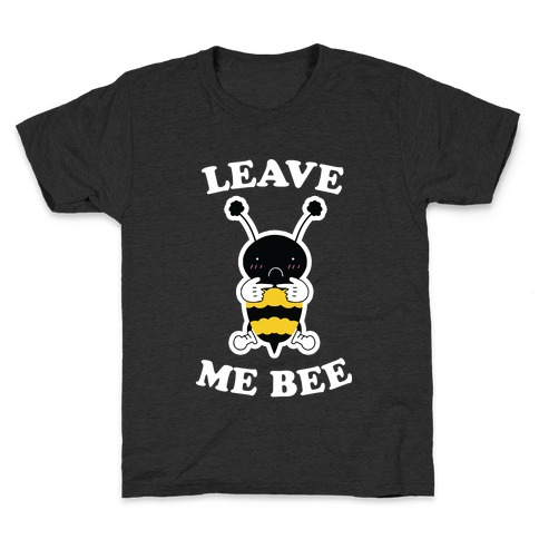 Leave Me Bee Kids T-Shirt