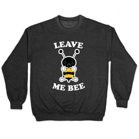 Leave Me Bee Pullover