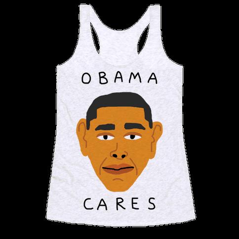 Obama Cares Racerback Tank Top