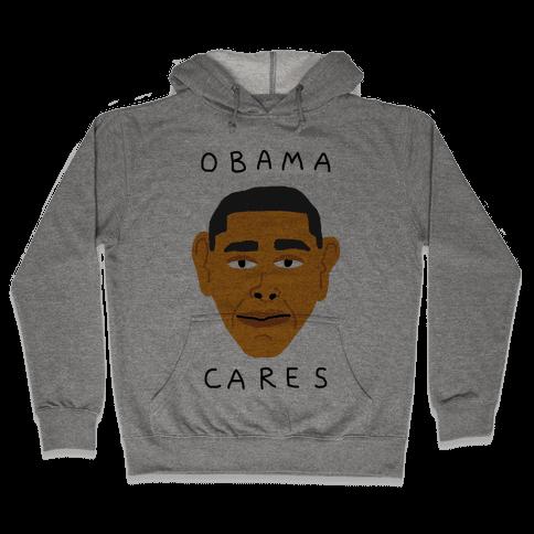 Obama Cares Hooded Sweatshirt
