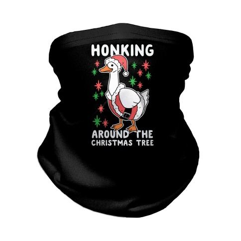 Honking Around the Christmas Tree Neck Gaiter