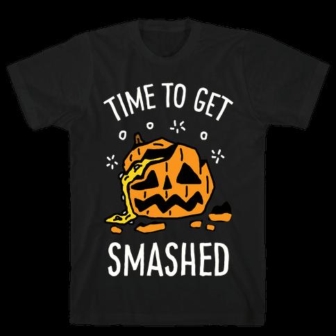 Time To Get Smashed Pumpkin
