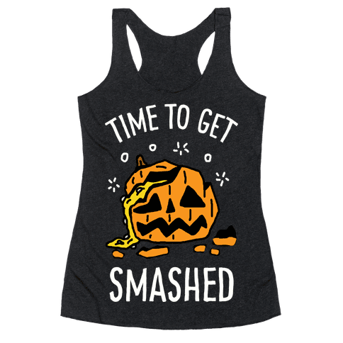 Time To Get Smashed Pumpkin Racerback Tank Top