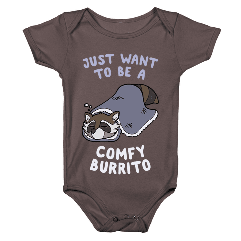 Just Want To Be A Comfy Raccoon Burrito Baby One-Piece
