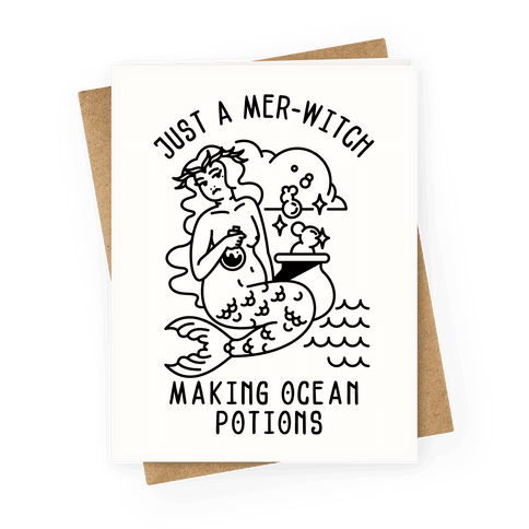 Just a Mer-Witch Making Ocean Potions Greeting Card