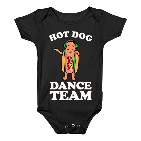 Hot Dog Dance Team Baby Onesy