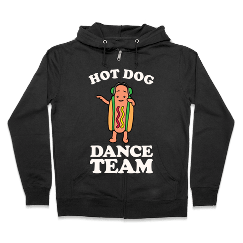 Hot Dog Dance Team Zip Hoodie