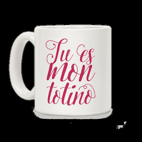 Tu Es Mon Totino Coffee Mug