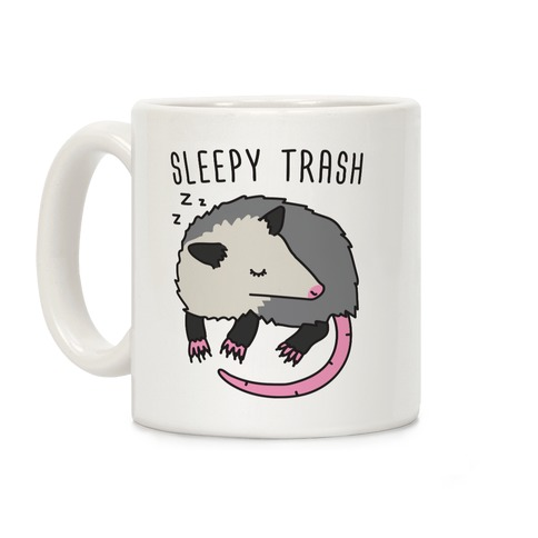 Sleepy Trash Opossum Coffee Mug