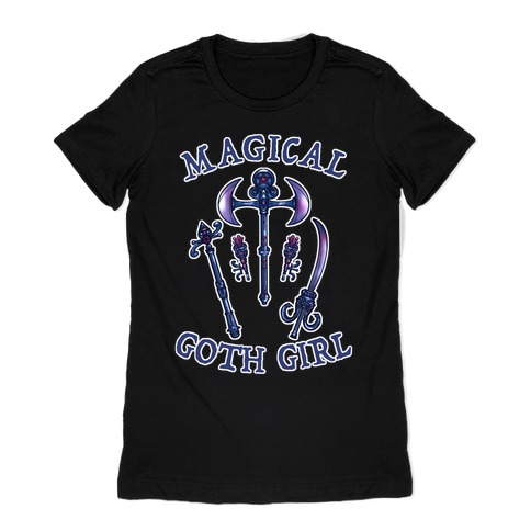 Magical Goth Girl Womens T-Shirt