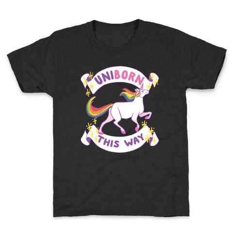 Uniborn This Way Kids T-Shirt