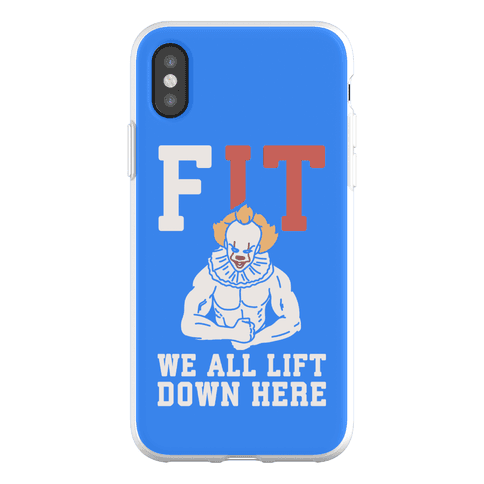 Fit We All Lift Down Here Parody Phone Flexi-Case