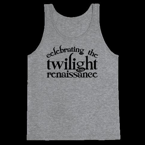 Celebrating The Twilight Renaissance Parody Tank Top