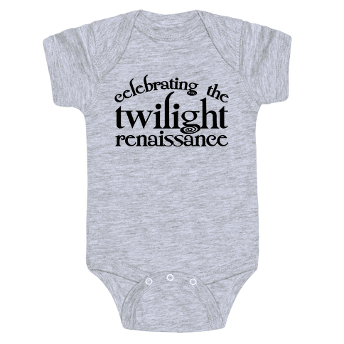 Celebrating The Twilight Renaissance Parody Baby Onesy