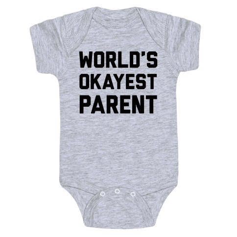 World's Okayest Parent Baby Onesy