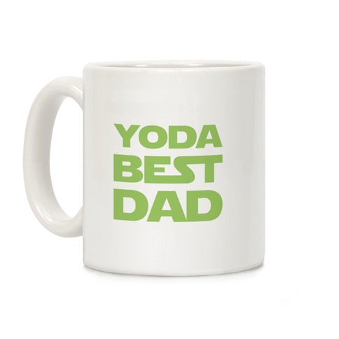 Yoda Best Dad Parody Coffee Mug