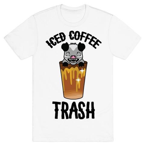 Iced Coffee Trash T-Shirt
