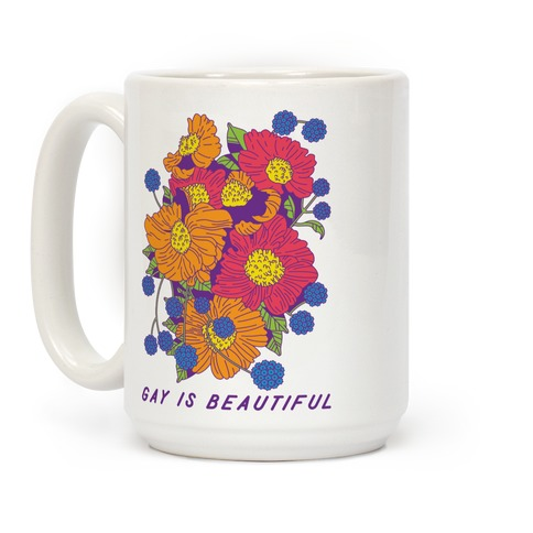 Gay is Beautiful Coffee Mug