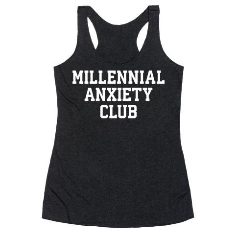 Millennial Anxiety Club Racerback Tank Top