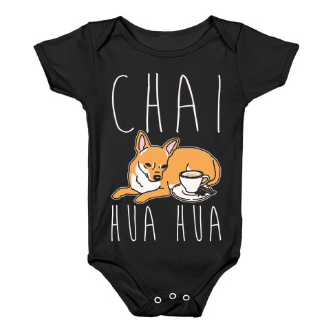 Chai Hua Hua Chihuahua Parody White Print Baby Onesy