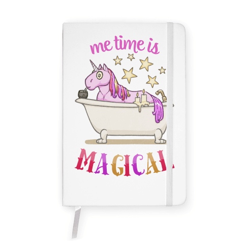 Me Time Is Magical Notebook
