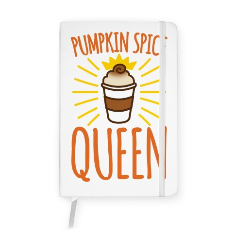 Pumpkin Spice Queen Notebook