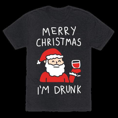 Merry Christmas I'm Drunk
