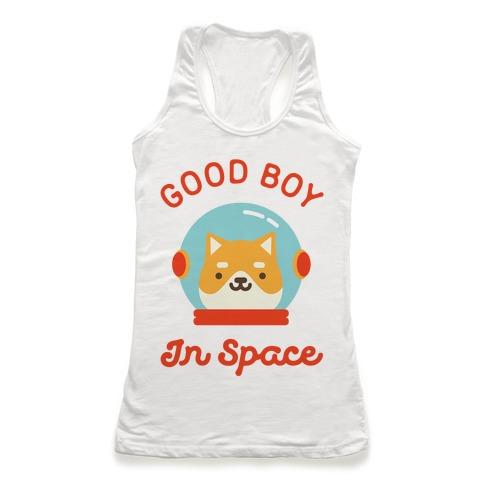 Good Boy In Space Racerback Tank Top