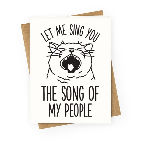 The Song Of My People Cat Greeting Card