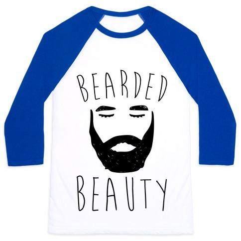 Bearded Beauty  Baseball Tee