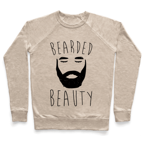 Bearded Beauty  Pullover