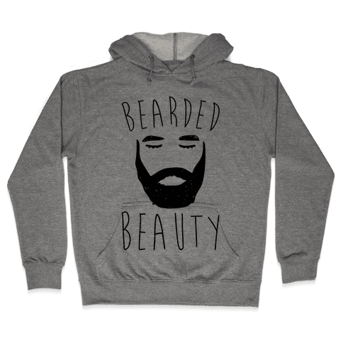 Bearded Beauty  Hooded Sweatshirt