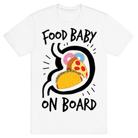 Food Baby On Board T-Shirt