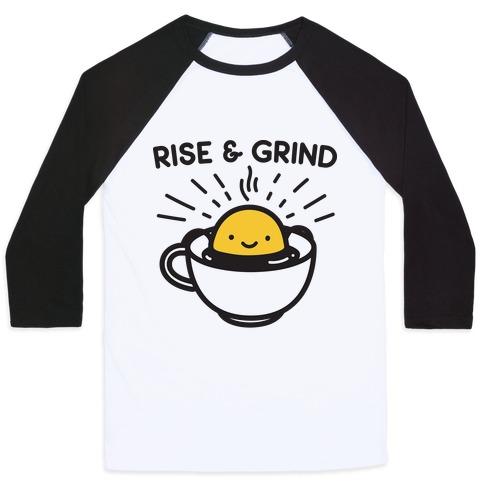 Rise & Grind Baseball Tee