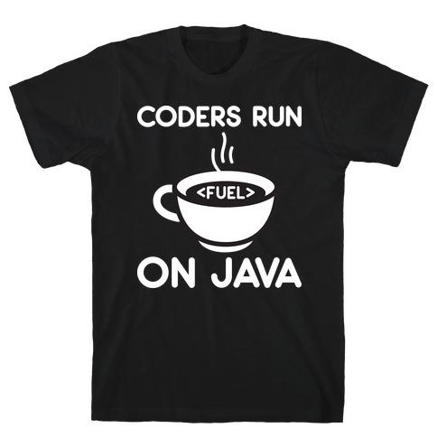 Coders Run On Java T-Shirt