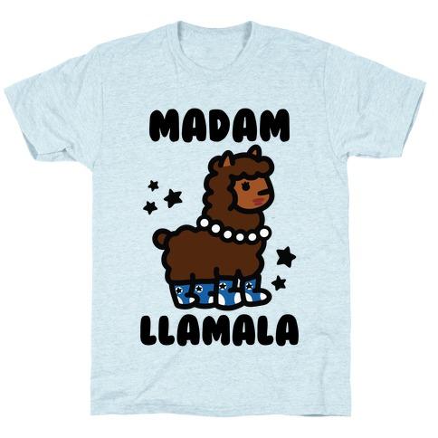 Madam Llamala T-Shirt