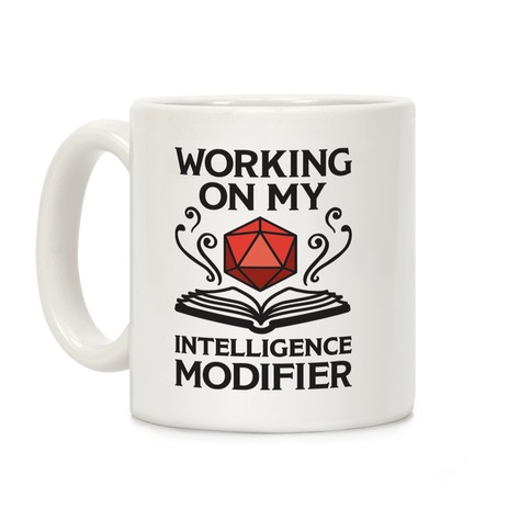 Working On My Intelligence Modifier Coffee Mug